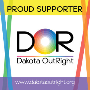 Become a PROUD SUPPORTER of Dakota OutRight!